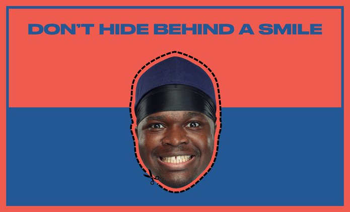 Don't-hide-behind-a-smile.jpg
