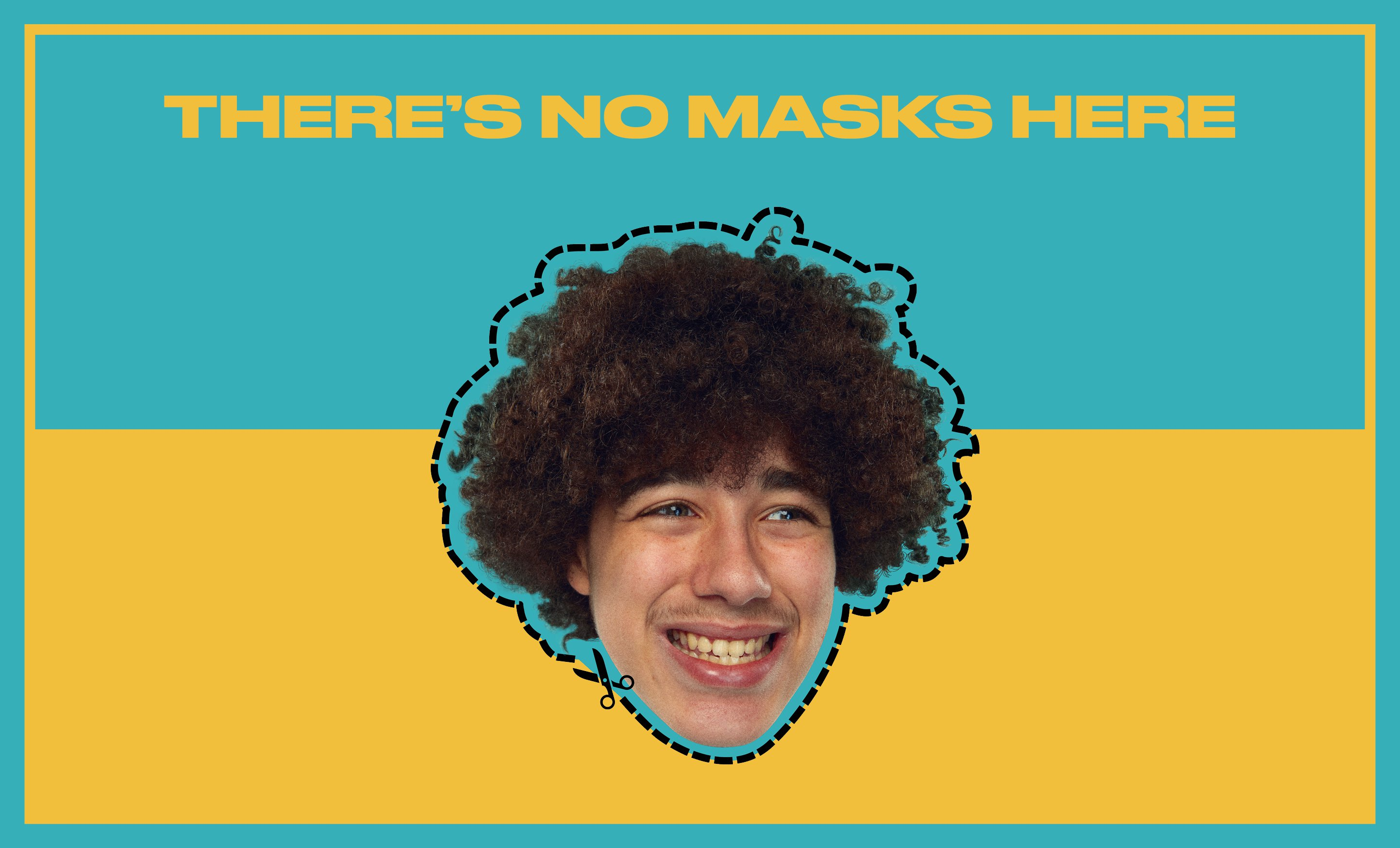 BETTEROUT-theres-no-masks-here.jpg